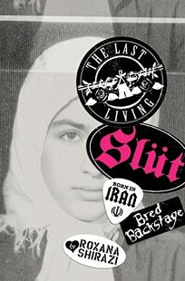 The Last Living Slut: Born in Iran