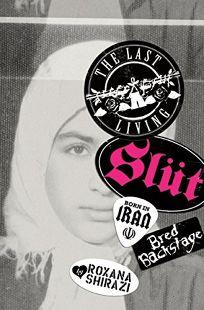 The Last Living Slut: Born in Iran