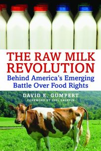 The Raw Milk Revolution: Behind Americas Emerging Battle Over Food Rights