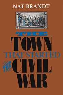 The Town That Started the Civil War