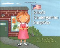 Eliza's Kindergarten Surprise