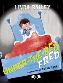 Under-the-Bed Fred
