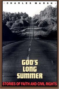 Gods Long Summer: Stories of Faith and Civil Rights