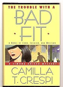 The Trouble with a Bad Fit: A Novel of Food