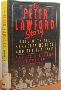The Peter Lawford Story: Life with the Kennedys