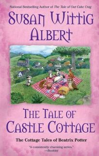 The Tale of Castle Cottage: The Cottage Tales of Beatrix Potter