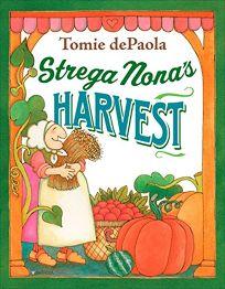 Strega Nonas Harvest