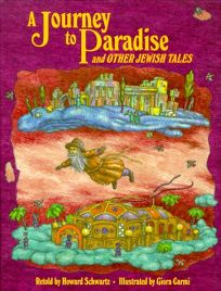 A Journey to Paradise and Other Jewish Tales