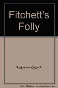 Fitchetts Folly