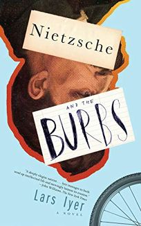 Nietzsche and the Burbs