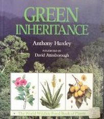 Green Inheritance: The World Wildlife Fund Book of Plants
