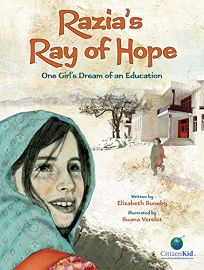 Razias Ray of Hope: One Girls Dream of an Education