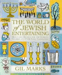 The World of Jewish Entertaining: Menus and Recipes for the Sabbath
