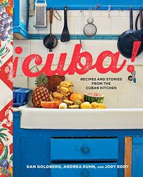 ¡Cuba! Recipes and Stories from the Cuban Kitchen