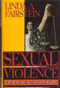 Sexual Violence: Our War Against Rape