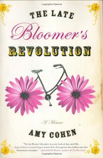 The Late Bloomers Revolution: A Memoir