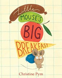 Little Mouses Big Breakfast