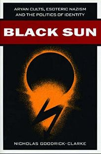 BLACK SUN: Aryan Cults