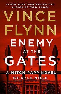Enemy at the Gates: A Mitch Rapp Novel