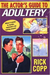 THE ACTORS GUIDE TO ADULTERY