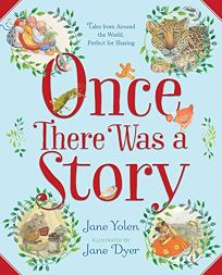 Once There Was a Story: Tales from Around the World