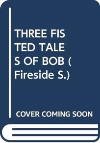 Three-Fisted Tales of Bob: Short Stories in the Subgenius Mythos
