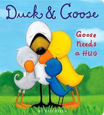 Goose Needs a Hug
