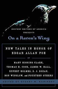 On a Ravens Wing: New Tales in Honor of Edgar Allan Poe