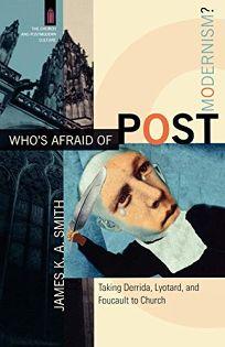 Whos Afraid of Postmodernism?: Taking Derrida