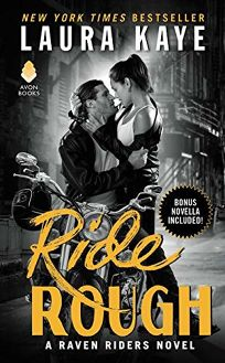 Ride Rough: Raven Riders