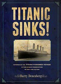 Titanic Sinks!