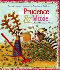 Prudence and Moxie: A Tale of Mismatched Friends