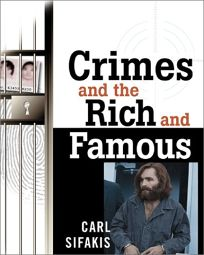 CRIMES AND THE RICH AND FAMOUS