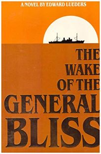 The Wake of the General Bliss