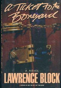 A Ticket to the Boneyard: A Matthew Scudder Novel