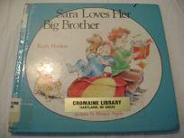 Sara Loves Her Big Brother