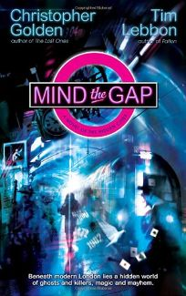 Mind the Gap: A Novel of the Hidden Cities