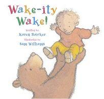 Wake-Ity Wake!