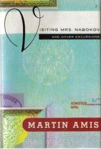 Visiting Mrs. Nabokov: And Other Excursions
