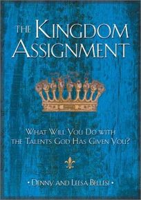 THE KINGDOM ASSIGNMENT: What Will You Do with the Talents God Has Given You?