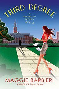 Third Degree: A Murder 101 Mystery