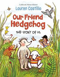 The Story of Us Our Friend Hedgehog #1