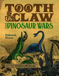 Tooth & Claw: The Dinosaur Wars