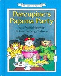 Porcupines Pajama Party