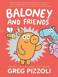 Baloney and Friends Baloney and Friends #1