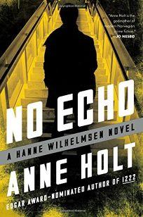 No Echo: A Hanne Wilhelmsen Novel