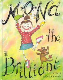 Mona the Brilliant