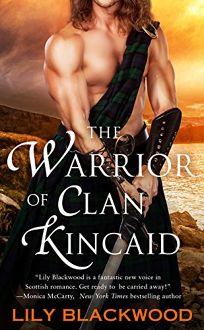The Warrior of Clan Kincaid: Highland Warrior