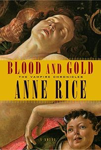 BLOOD AND GOLD: Or