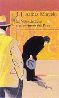 El Nino de Luto y el Cocinero del Papa = The Child in Mourning and the Popes Cook